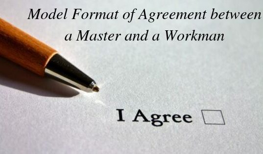 Model Format of Agreement between a Master and a Workman