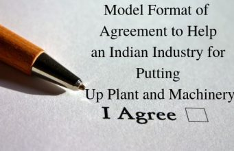 Model Format of Agreement to Help an Indian Industry for Putting Up Plant and Machinery