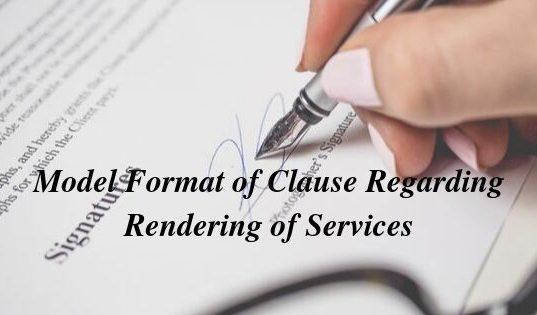 Model Format of Clause Regarding Rendering of Services