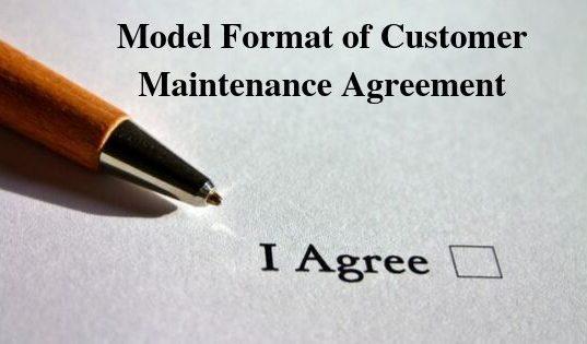Model Format of Customer Maintenance Agreement