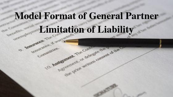 Model Format of General Partner Limitation of Liability