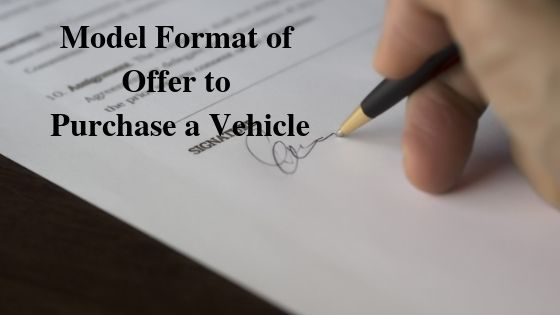 Model Format of Offer to Purchase a Vehicle