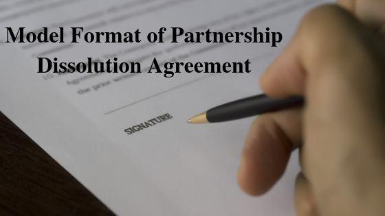 Model Format of Partnership Dissolution Agreement