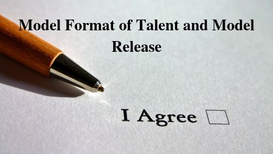 Model Format of Talent and Model Release