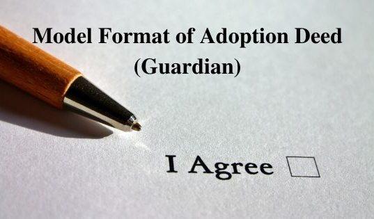 Model Format of Adoption Deed (Guardian)