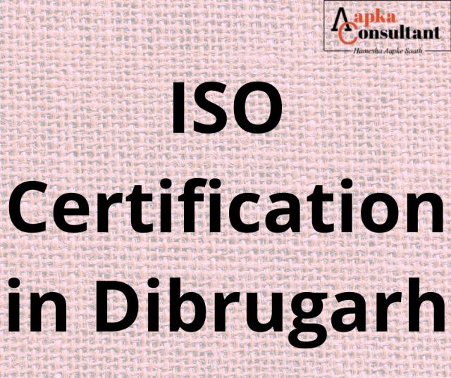 ISO Certification in Dibrugarh