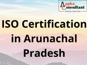 ISO Certification in Arunachal Pradesh