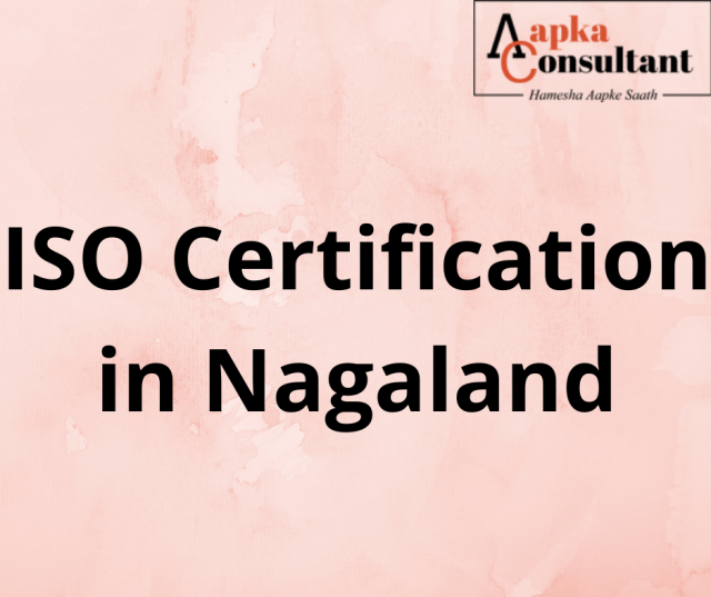 ISO Certification in Nagaland