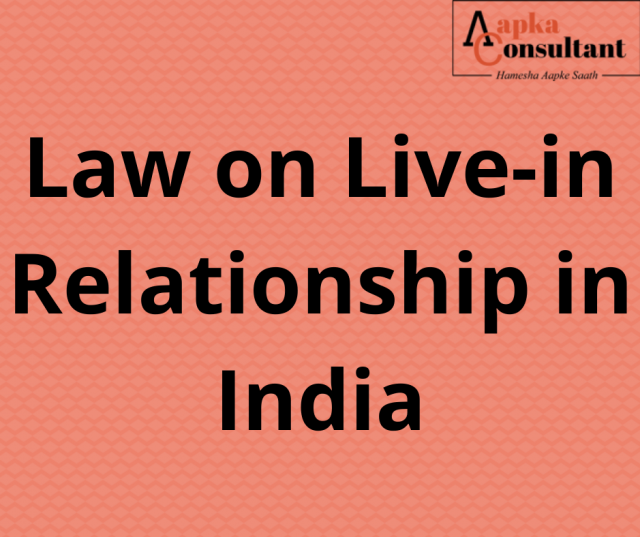 Law on Live-in Relationship in India