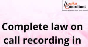 Complete law on call recording in India