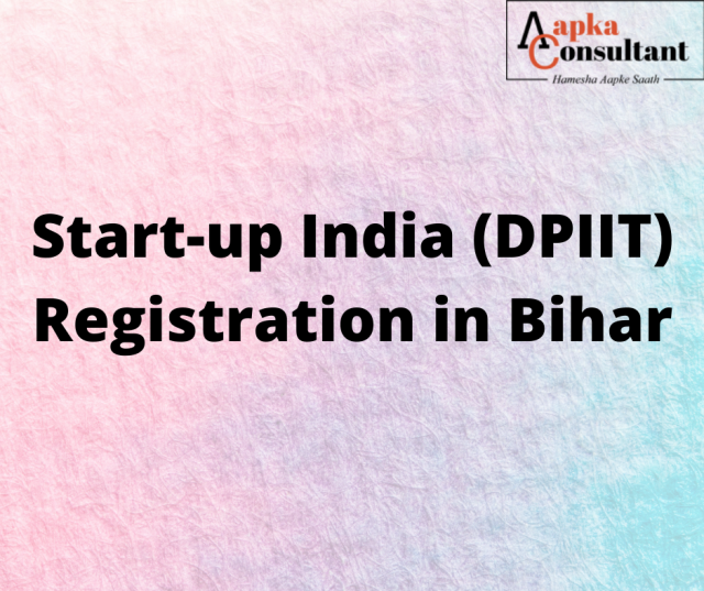 Start-up India (DPIIT) Registration in Bihar