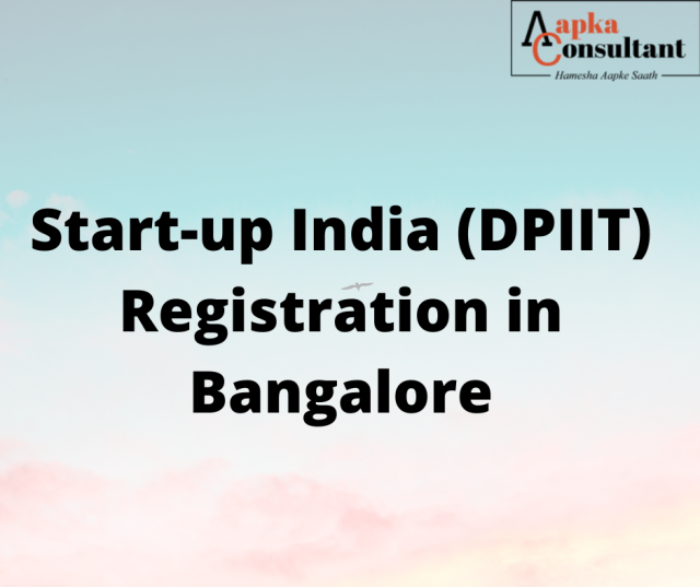 Start-up India (DPIIT) Registration in Bangalore