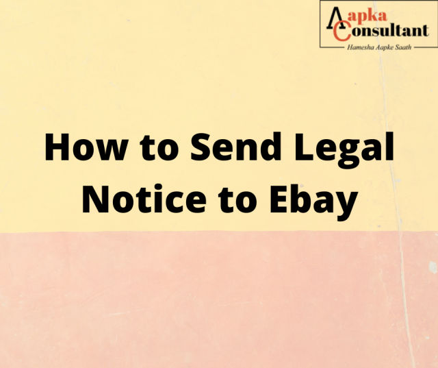 How To Send Legal Notice to Ebay