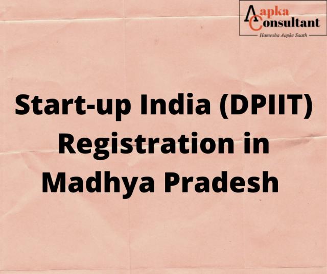 Start-up India (DPIIT) Registration in Madhya Pradesh