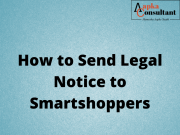 How To Send Legal Notice to Smartshoppers