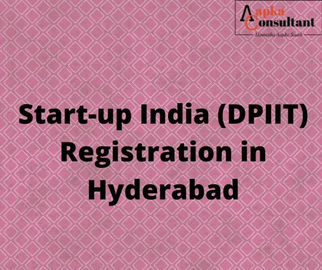 Start-up India (DPIIT) Registration in Hyderabad