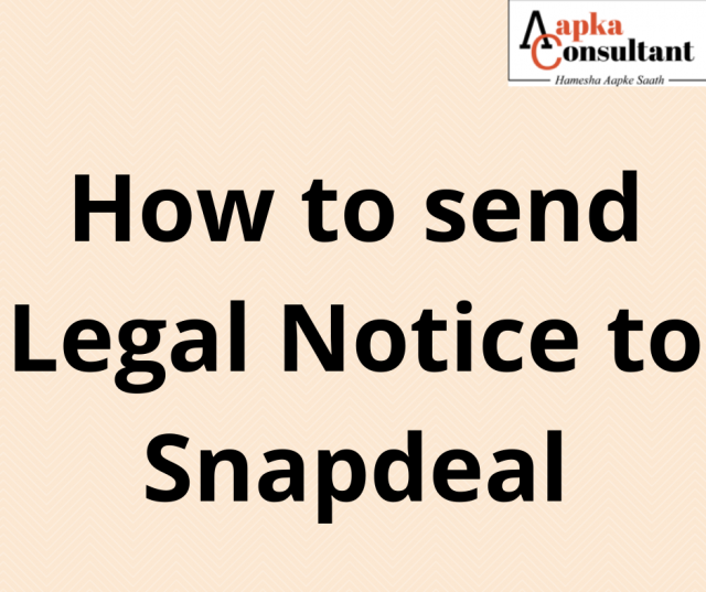 How to send Legal Notice to Snapdeal