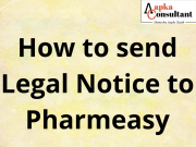 How to send Legal Notice to Pharmeasy