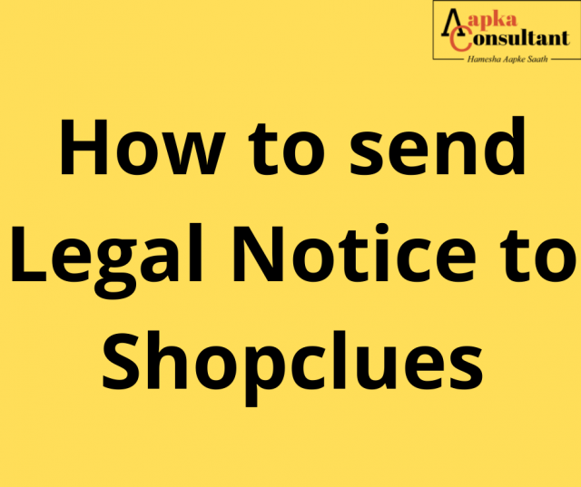 How to send Legal Notice to Shopclues