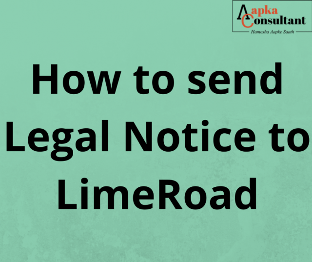How to send Legal Notice to LimeRoad