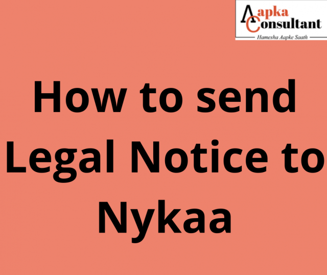 How to send Legal Notice to Nykaa